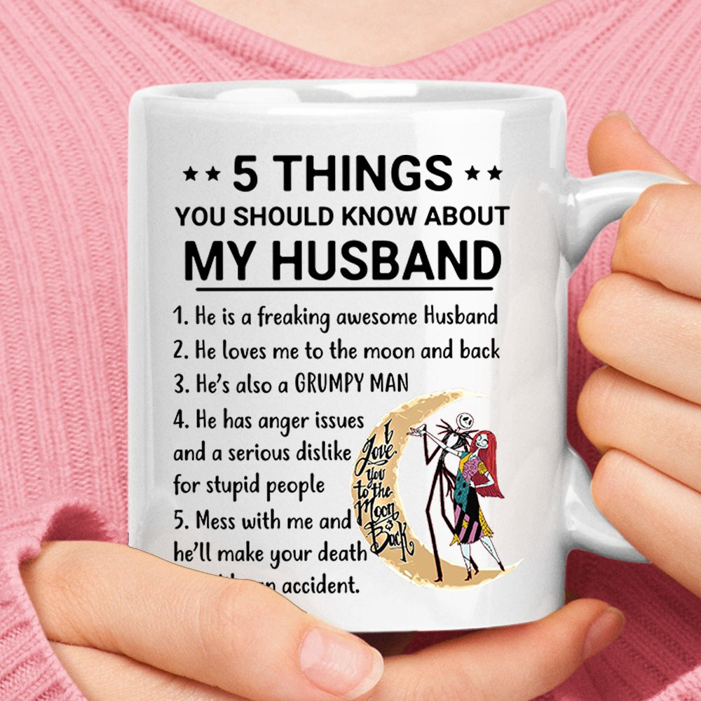 5 Things You Should Know About My Husband Jack And Sally Ceramic Mug