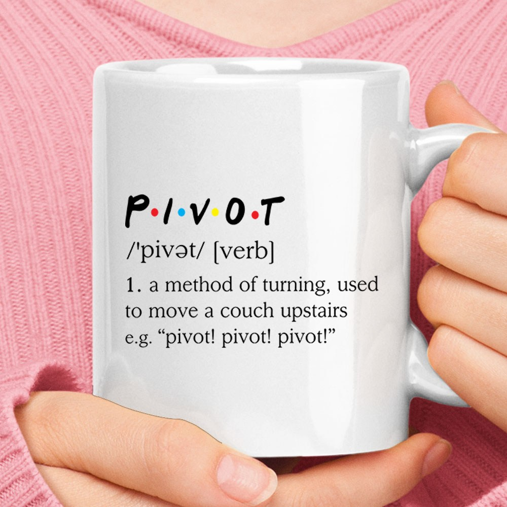 A Method Of Turning To Move A Couch Upstairs Pivot Definition Mug