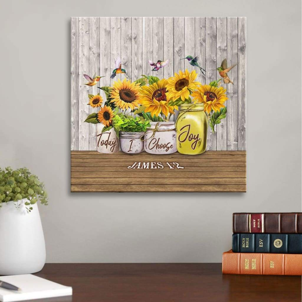 James 1:2 Today I choose Joy canvas wall art