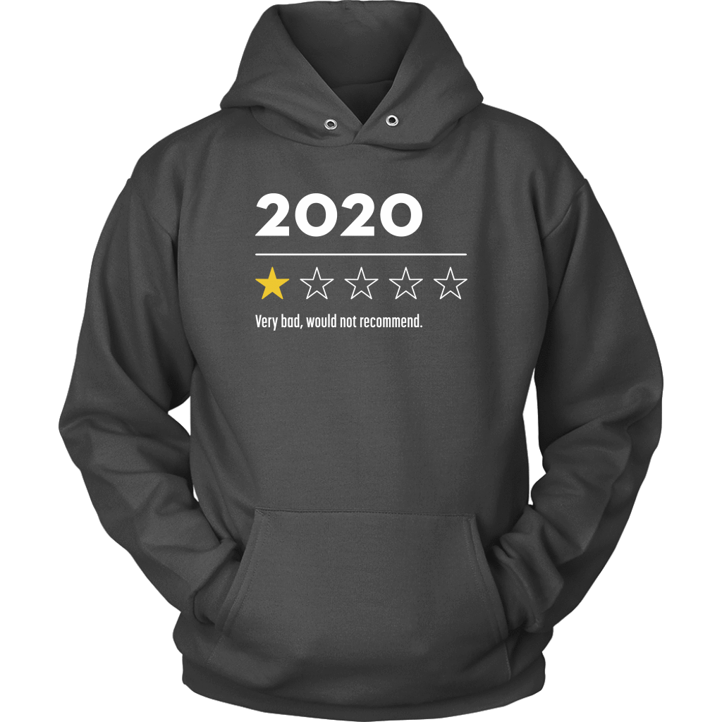 2020 Very Bad Would Not Recommend Hoodie Unisex Hoodie