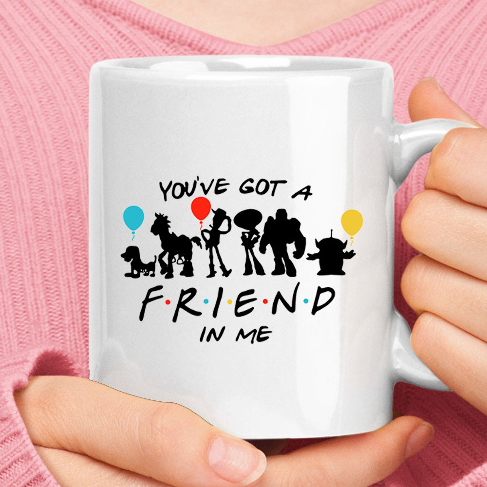 You've Got A FRIENDS In Me Toy Story Mug